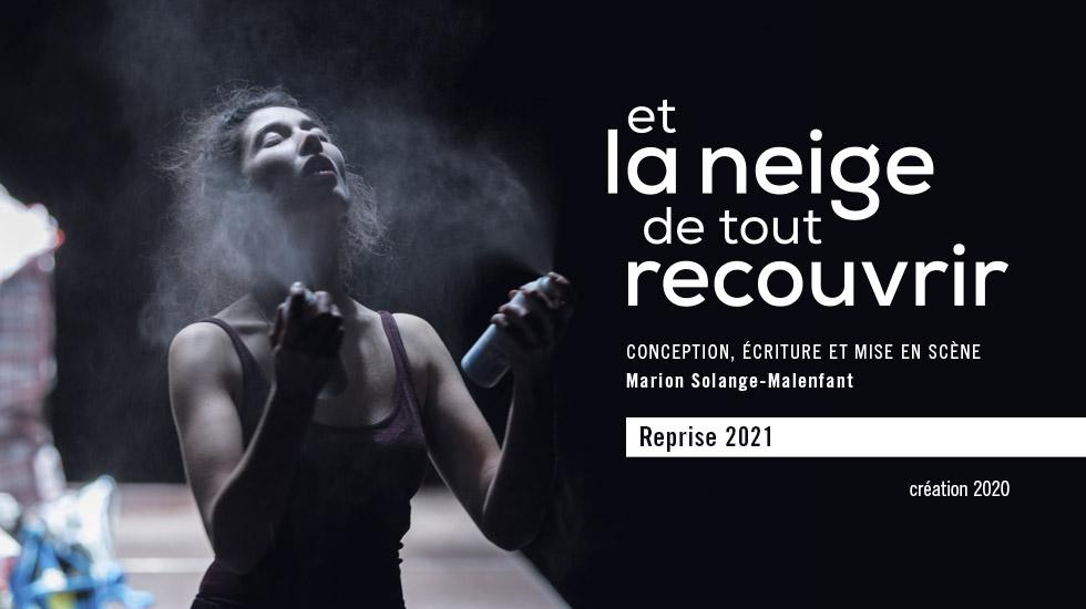 Et la neige de tout recouvrir de Marion Solange-Malenfant – Reprise en 2021